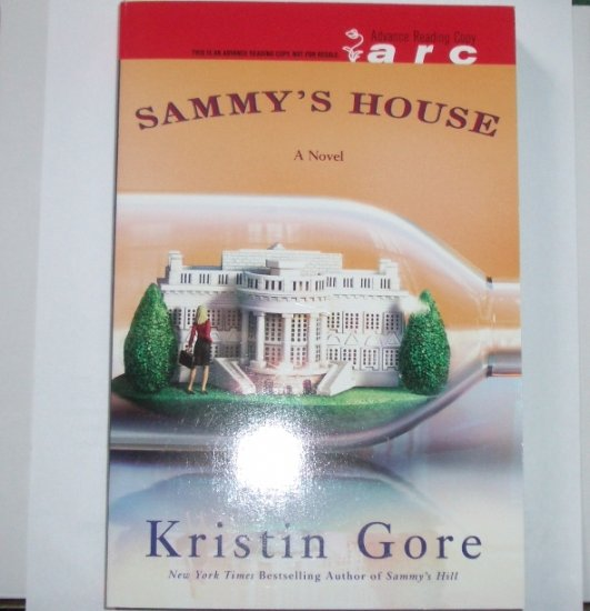 Sammy's House by KRISTIN GORE Advance Reader Copy ARC July 2007
