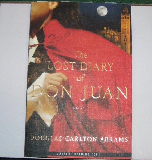 ARC The Lost Diary of Don Juan by DOUGLAS ABRAMS May 07