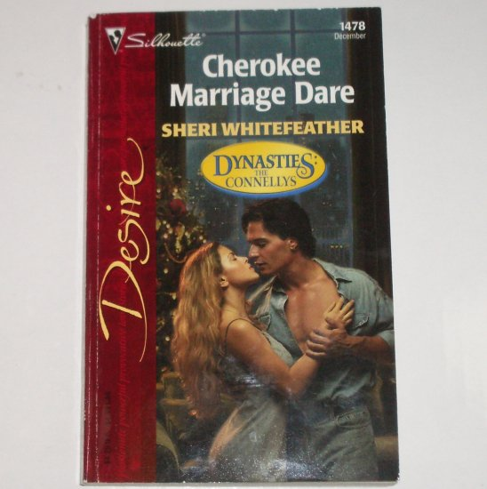 Cherokee Marriage Dare by SHERI WHITEFEATHER Silhouette Desire 1478 Dec02 Dynasties The Connellys
