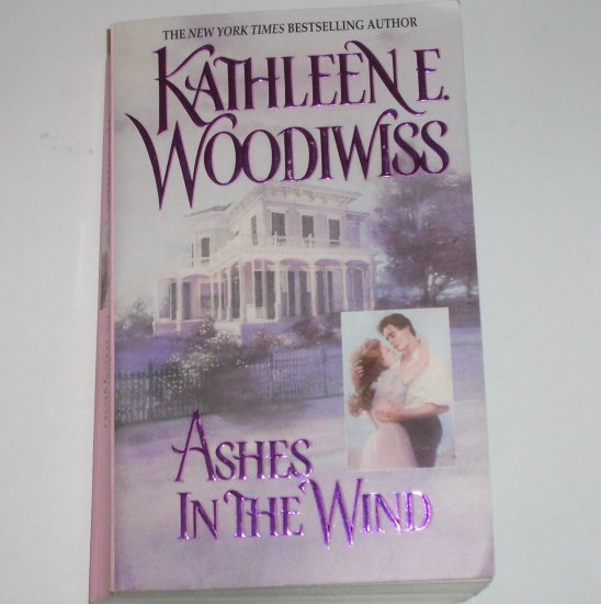 Ashes in the Wind by Kathleen E. Woodiwiss Historical Civil War Romance Paperback 1981