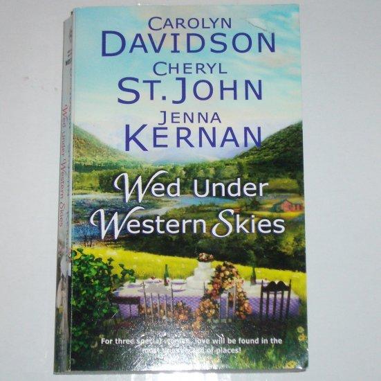 Wed Under Western Skies by CAROLYN DAVIDSON, CHERYL ST. JOHN, etc. Harlequin Historical Western
