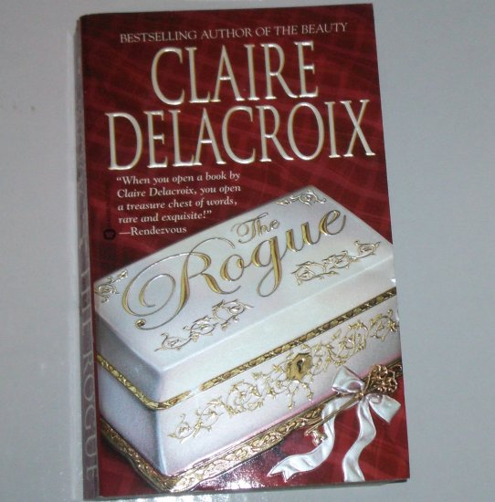 The Rogue by CLAIRE DELACROIX Historical Scottish Romance 2002The Bride Quest Series