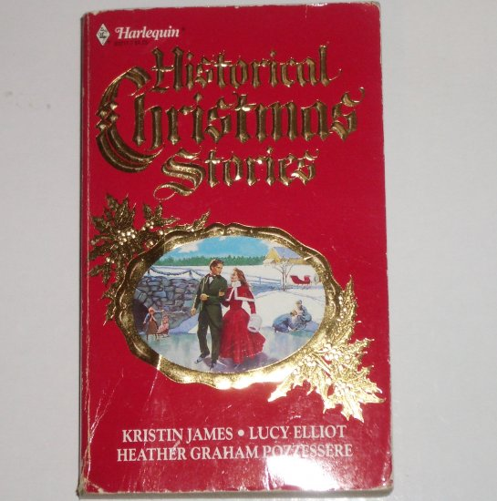 Harlequin Historical Christmas Stories 1989 by KRISTIN JAMES, LUCY ELLIOT, HEATHER GRAHAM POZZESSERE