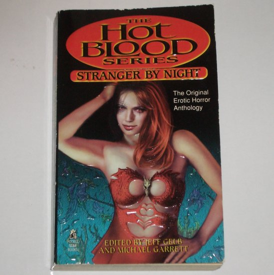 Stranger by Night by JEFF GELB, MICHAEL GARRETT Erotic Horror Anthology Hot Blood Series 1995