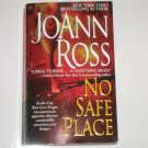No Safe Place by JOANN ROSS Romantic Suspense Paperback 2007