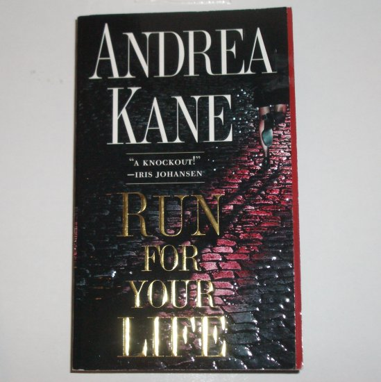 Run for Your Life by ANDREA KANE Romantic Suspense Paperback 2000 Like New