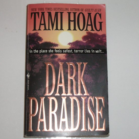 Dark Paradise by TAMI HOAG Romantic Suspense Paperback 1997