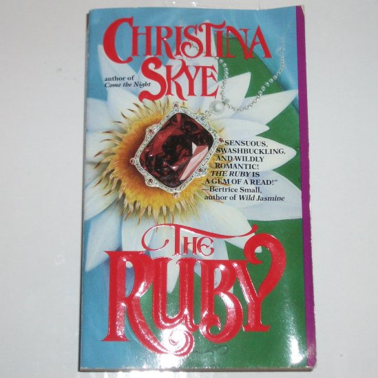 The Ruby by CHRISTINA SKYE Historical Victorian Romance Paperback 1992 A Keeper