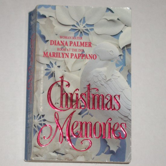 Christmas Memories by DIANA PALMER & MARILYN PAPPANO Harlequin Romance Paperback 1992
