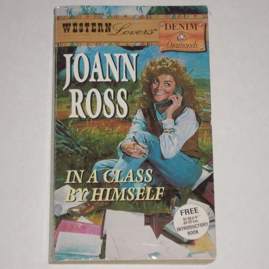 In a Class by Himself by JoANN ROSS Harlequin Western Lovers Denim & Diamonds Romance 1988