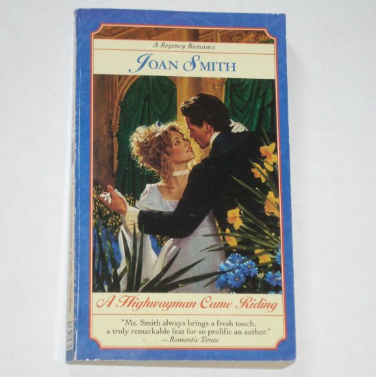 A Highwayman Came Riding by JOAN SMITH Slim Fawcett Historical Regency Romance Paperback 1998