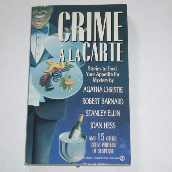Crime a la Carte Mystery Anthology by AGATHA CHRISTIE, STANLEY ELLIN, JOAN HESS, et al. 1994