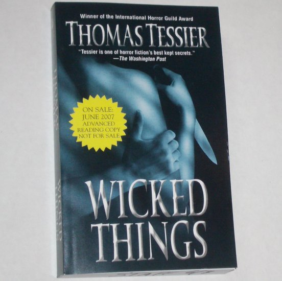 Wicked Things THOMAS TESSIER Horror Guild Award Advance Reader Copy 2007