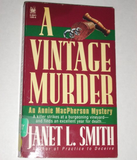 A Vintage Murder by JANET L. SMITH An Annie McPherson Mystery 1995