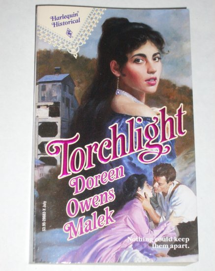 Torchlight by DOREEN OWENS MALEK Harlequin Historical Victorian Romance No 83 Jul91