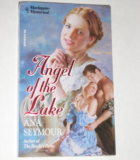 Angel of the Lake by Ana Seymour Harlequin Historical Romance of Early 1870s America No 173 May93