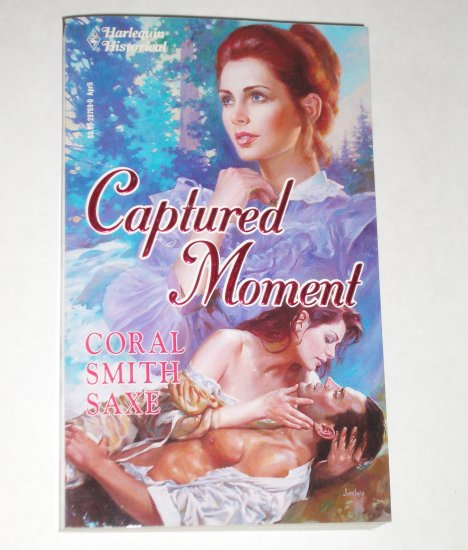 Captured Moment by CORAL SMITH SAXE Harlequin Historical Western Romance No 169 1993