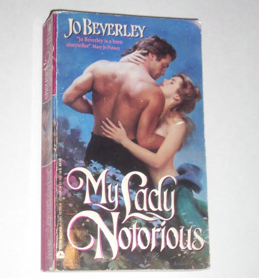 My Lady Notorious by JO BEVERLEY Historical Georgian Era Romance 1993 Malloren Series