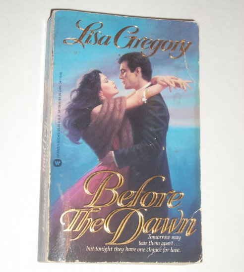 Before the Dawn by LISA GREGORY Historical WWII Romance 1987