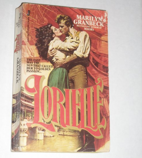 Lorielle by MARILYN GRANBECK Historical Victorian Romance 1980