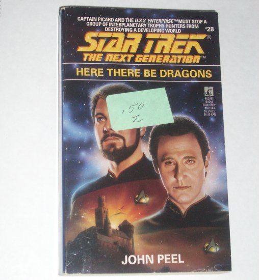 Here There Be Dragons Star Trek the Next Generation #28 by JOHN PEEL