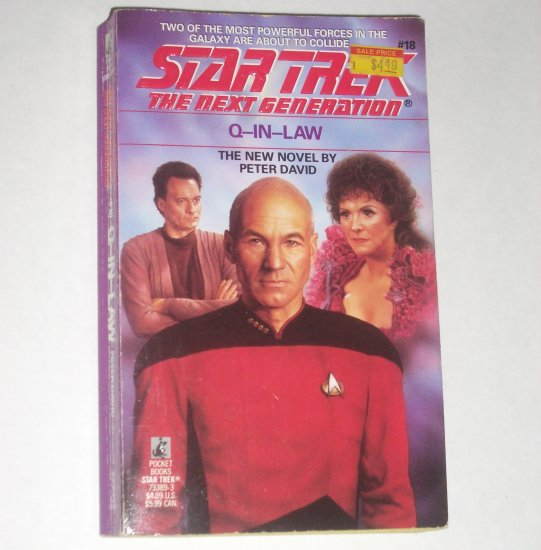 Q-In-Law Star Trek The Next Generation #18 by PETER DAVID