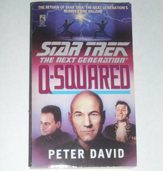 Q-Squared ~ Star Trek The Next Generation by PETER DAVID