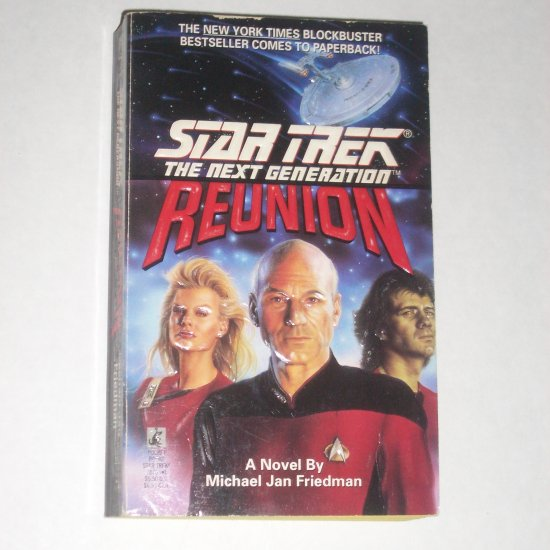 Reunion ~ Star Trek The Next Generation by MICHAEL JAN FRIEDMAN