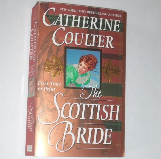 The Scottish Bride by CATHERINE COULTER Historical Regency Romance 2001 The Sherbrooke Brides Series