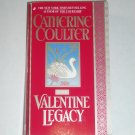 The Valentine Legacy by CATHERINE COULTER Historical Regency Romance 1996 Legacy Series