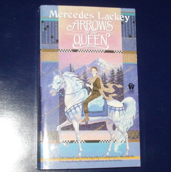 Arrows of the Queen by MERCEDES LACKEY Heralds of Valdemar Book 1