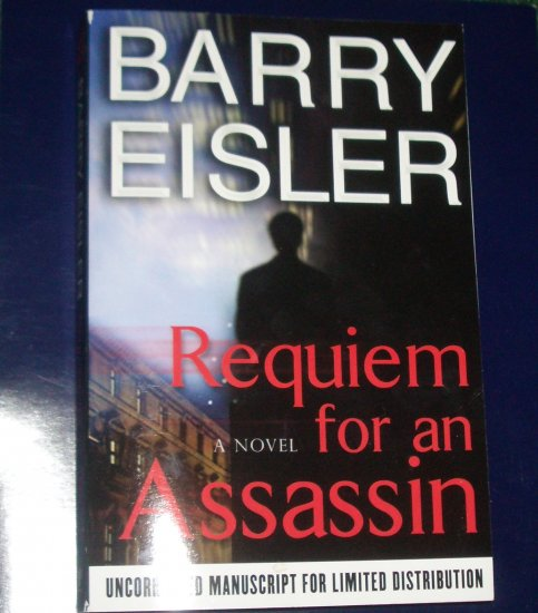 Requiem for an Assassin by BARRY EISLER Advance Readers Edition 2007