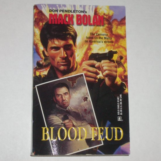 Blood Feud by DON PENDLETON A Mack Bolan Book 1998