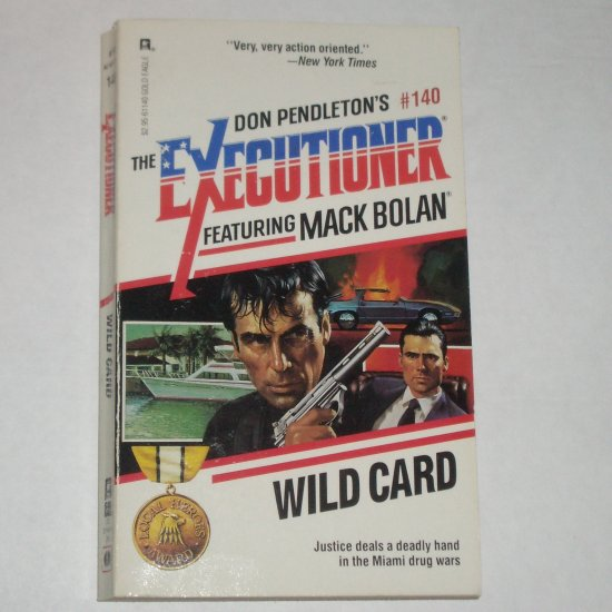 Wild Card by DON PENDLETON Mack Bolan Executioner No. 140 1990