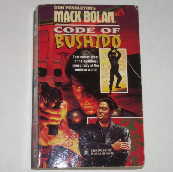Code of Bushido by DON PENDLETON A Mack Bolan Book 1997