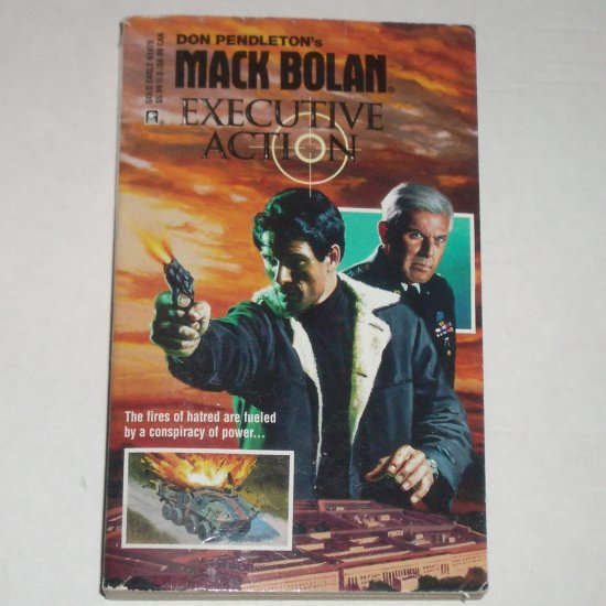 Executive Action by DON PENDLETON A Mack Bolan Book Superbolan No. 70
