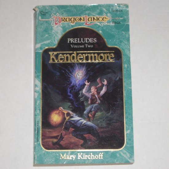 DragonLance Kendermore by MARY KIRCHOFF Preludes Volume 2 1989