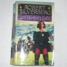 Lord Valentine's Castle by ROBERT SILVERBERG Fantasy 1995 Majipoor Cycle Series