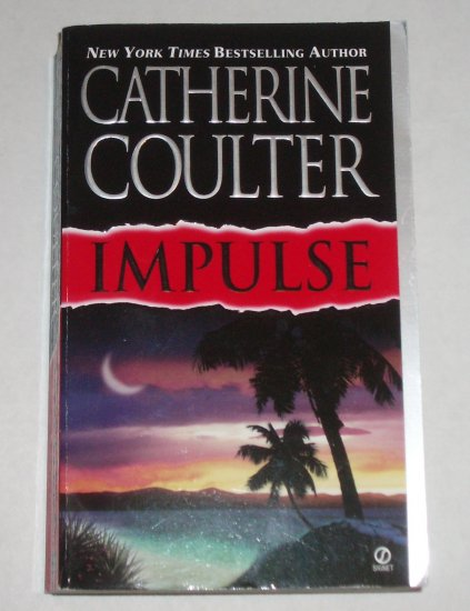 Impulse by CATHERINE COULTER Romantic Suspense 2001