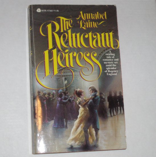 The Reluctant Heiress by ANNABEL LAINE Historical Regency Romance 1979