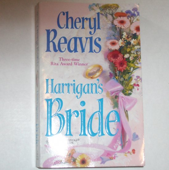 Harrigan's Bride by CHERYL REAVIS Historical Civil War Romance 1998
