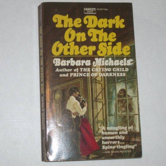 The Dark on the Other Side by BARBARA MICHAELS Vintage Horror, Fawcett Crest M1657 1972