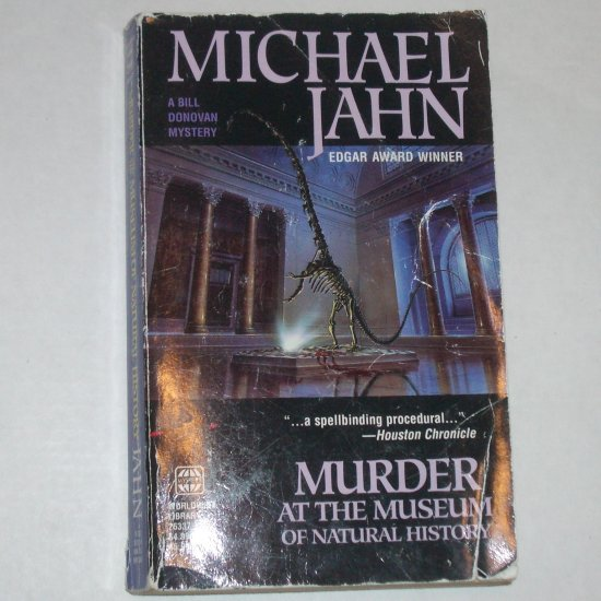Murder at the Museum of Natural History MICHAEL JAHN A Bill Donovan Mystery 2000Edgar Award Winner