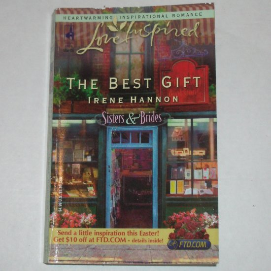 The Best Gift by IRENE HANNON Love Inspired Christian Romance 2005 Sisters & Brides