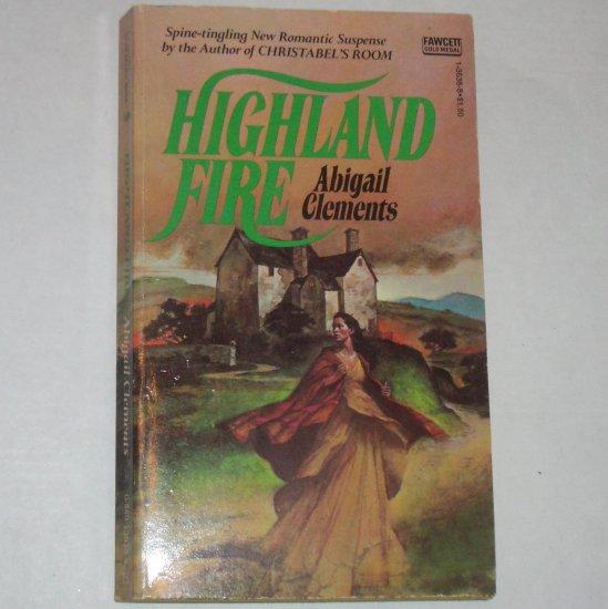 Highland Fire by ABIGAIL CLEMENTS Vintage Romantic Suspense 1976