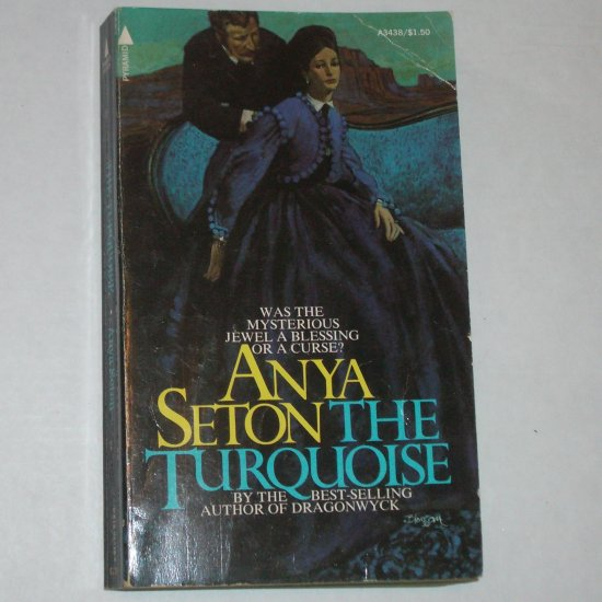 The Turquoise by ANYA SETON 1974