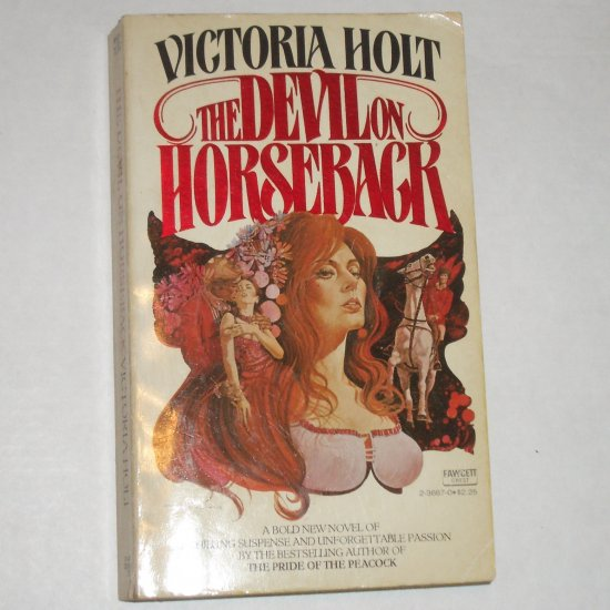 The Devil on Horseback by Victoria Holt French Revolution Romance and Suspense 1977