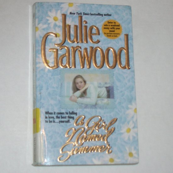 A Girl Named Summer by JULIE GARWOOD Young Adult Romance 1998