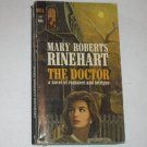 The Doctor by MARY ROBERTS RINEHART Vintage Romantic Suspense 1966