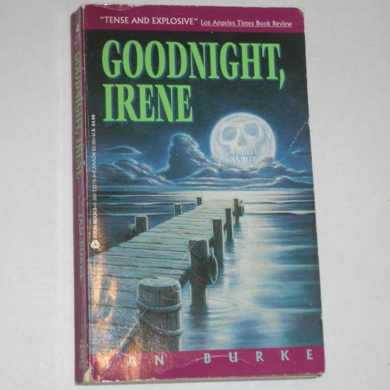 Goodnight, Irene by JAN BURKE 1994